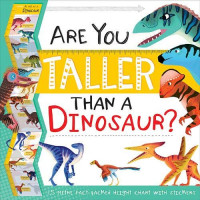 Are You Taller Than a Dinosaur? (Height Chart Fact Pack)