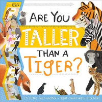 Are You Taller Than a Tiger? (Height Chart Fact Pack)