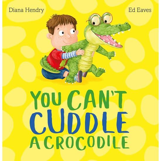 You Can't Cuddle a Crocodile