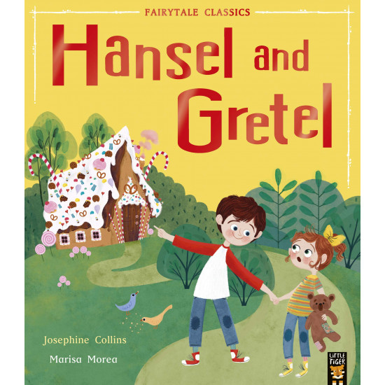 Hansel and Gretel (Fairytale Classics)