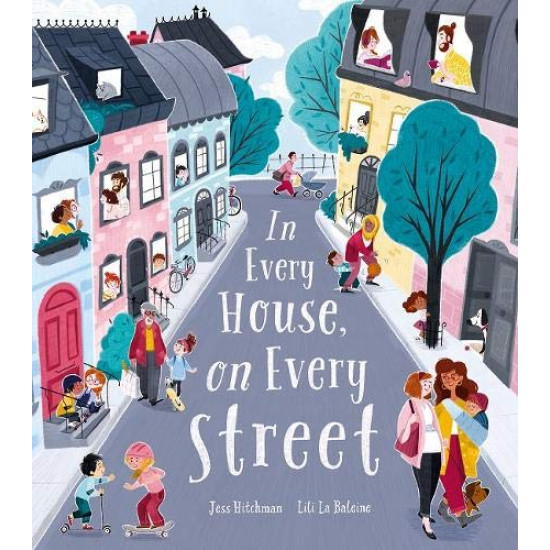 In Every House, on Every Street (Hardcover) - More stock arriving 12th August