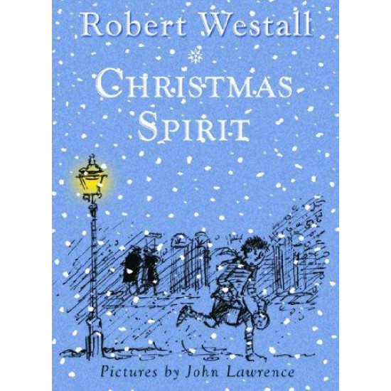 Christmas Spirit: Two Stories by Robert Westall