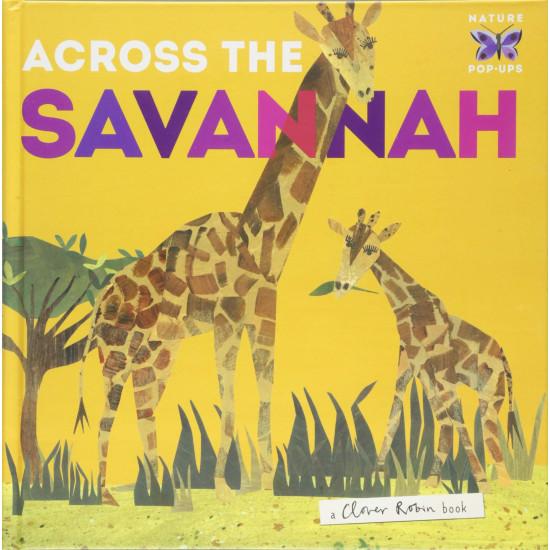 Across the Savannah (Nature Pop-ups)