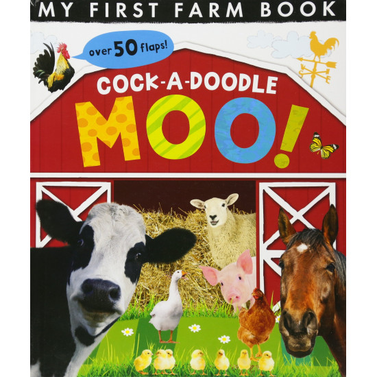Cock-a-doodle Moo!: My First Farm Book