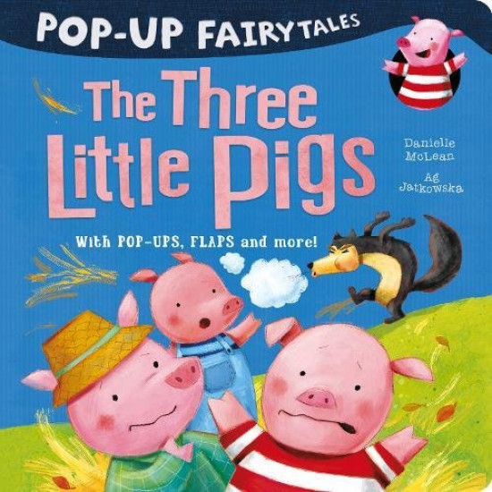 Pop-Up Fairytales: The Three Little Pigs